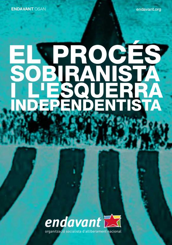 [DOCUMENT] El procés sobiranista i l'esquerra independentista